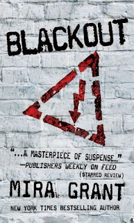 Blackout (Newsflesh #3): review