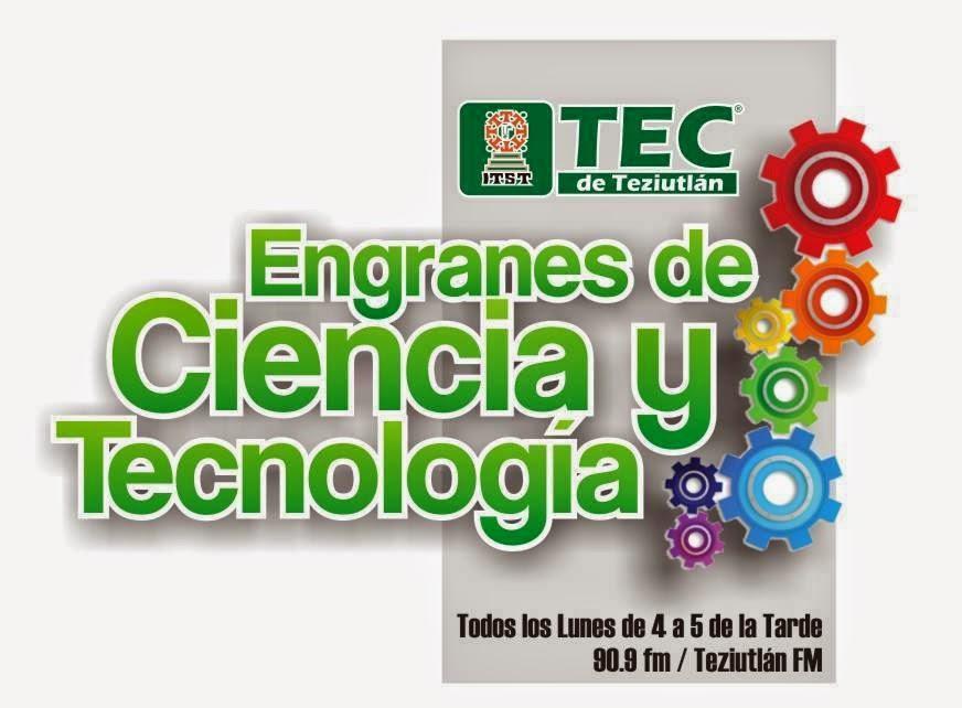 La ciencia y la tecnología para el desarrollo de Puebla. El Tec de Teziutlán presenta...