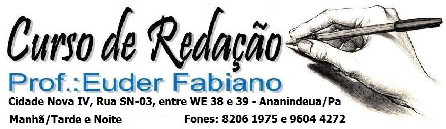 Curso de Redação Prof.: Euder Fabiano