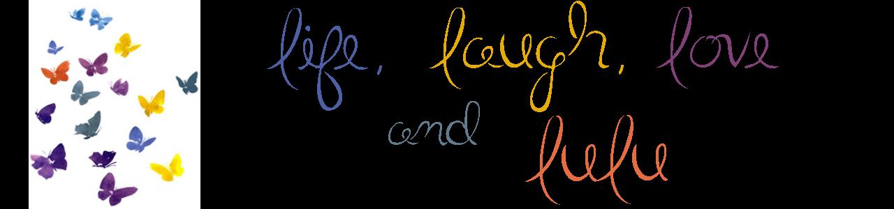 Life, Laugh, Love and Lulu