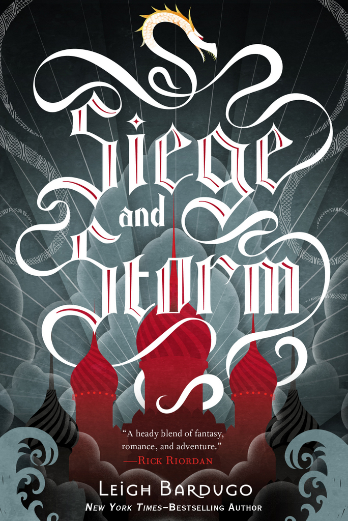 Siege and Storm (Grisha #2) - Leigh Bardugo