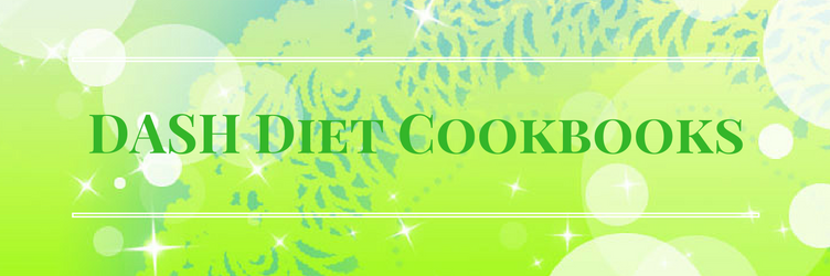 Dash Diet Cookbooks