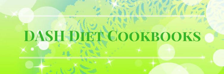 Dash Diet Cookbooks