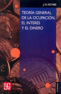 Teoría General de la Ocupación, Interés y el Dinero - Keynes