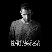 Mattias Tanzmann Remixes 2002-2012 Moon Harbour