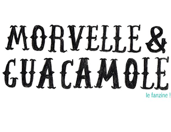 Morvelle & Guacamole