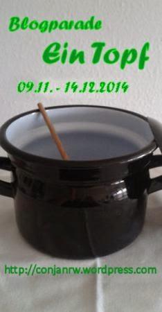 https://conjanrw.wordpress.com/2014/11/09/meine-erste-blogparade-ein-topf/