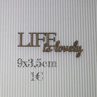 http://www.sagapo-scrap.com/#!product/prd1/4027578911/life-is-lovely