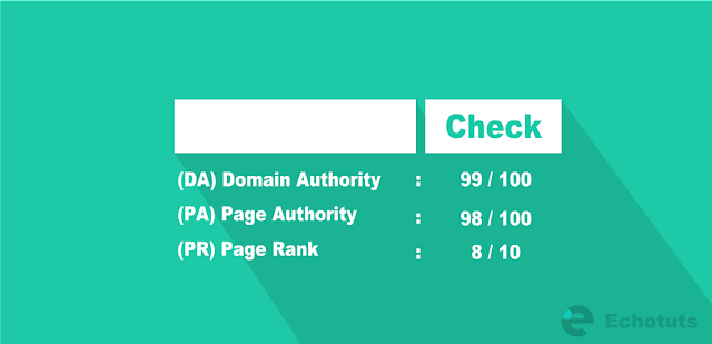 cek Check Cara Mengetahui DA PA dan PR pada Website dan Blog tutorial - echotuts