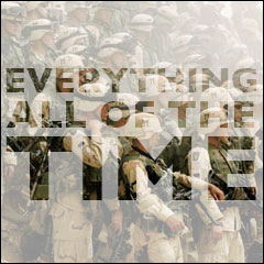 Everything All Of The Time: The Meaning of Life:  Chapter 3: War Is Natural