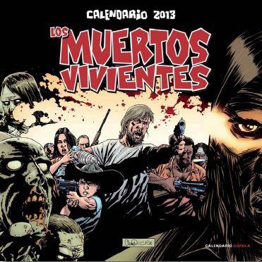 """Calendario """"Los Muertos Vivientes"""" 2013"""