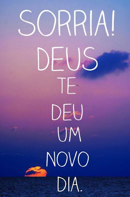 Deus te deu um novo dia
