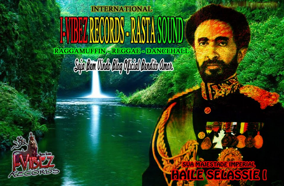 SELO INDEPENDENTE I-VIBEZ RECORDS - RASTA SOUND - RAGGAMUFFIN - REGGAE - DANCEHALL