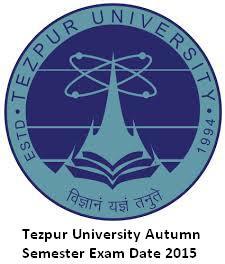 Tezpur University Exam Date 2016 Nov Dec Autumn Semester