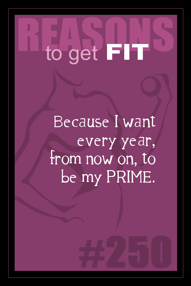 365 Reasons to Get Fit #250