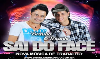 Braulio e Ricardo – Novinha Sai do Face - Mp3