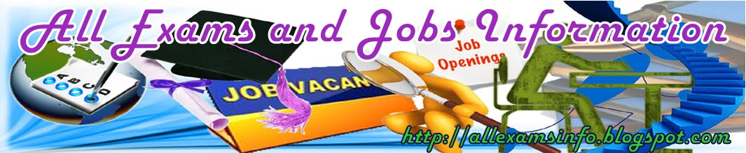 All Exams and Jobs Information