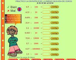 Dividir decimales por la unidad seguida de ceros.