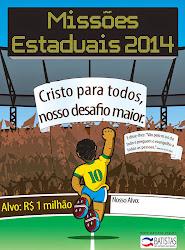 Campanha de Missões Estaduais 2014