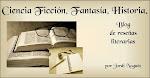 Ciencia Ficción, Fantasía, Historia