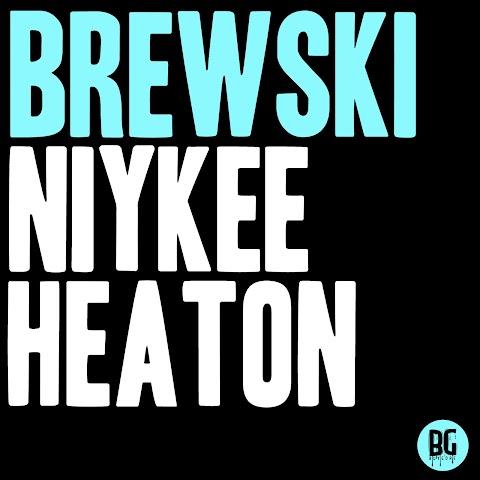 """MUSIC REVIEW: Brewski - """"Niykee Heaton"""""""