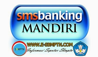 Sbmptn Mandiri Sms banking