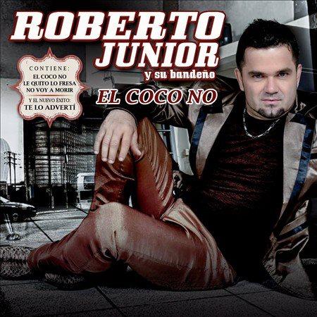 Descargar Roberto Junior Y Su Bandeño - El Coco No CD Album 2013