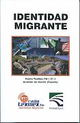 Libro IDENTIDAD MIGRANTE (varios autores. Radio TexMex FM y Parmenas)