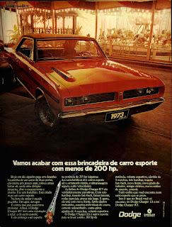 propaganda Dodge Charger RT - 1973. 1973. brazilian advertising cars in the 70. os anos 70. história da década de 70; Brazil in the 70s; propaganda carros anos 70; Oswaldo Hernandez;