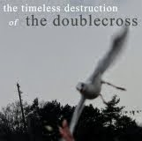 The Doublecross - The Timeless Destruction LP