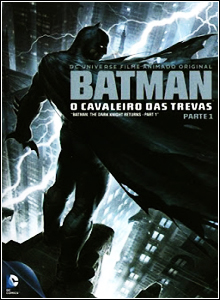 Download Batman O Retorno Do Cavaleiro Das Trevas parte 1 DVDRip AVI Dual Áudio + RMVB Dublado