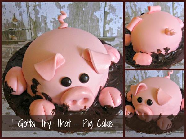 Pig Cake | I Gotta Try That...