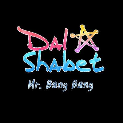 Dal★Shabet's Mr. BangBang