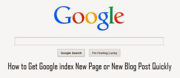 How to Make Google to Index Your New Blog&Website Quickly