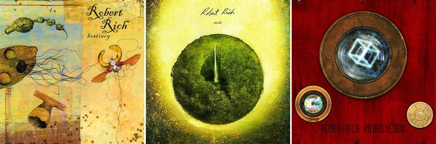Robert Rich - Bestiary (2001), Nest (2012), Medicine Box (2011) / source : discogs.com