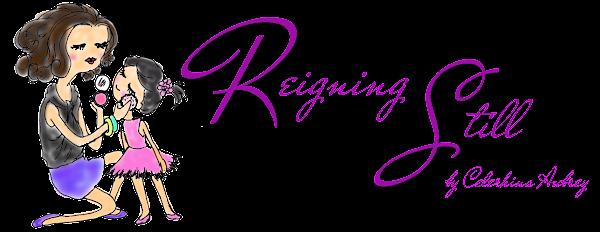 ReigningStill