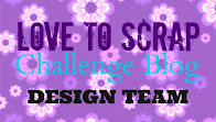 Love To Scrap Challenge Blog DT