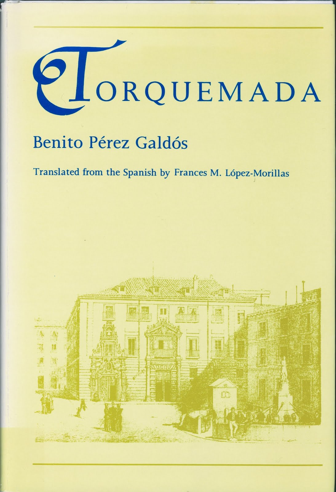 Torquemada, Perez Galdos, Benito