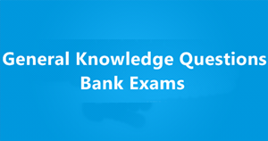 Bank exam Important Questions