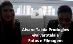 Confira o video de filmagem e fotografias entrevista c/Alvaro Talaia.