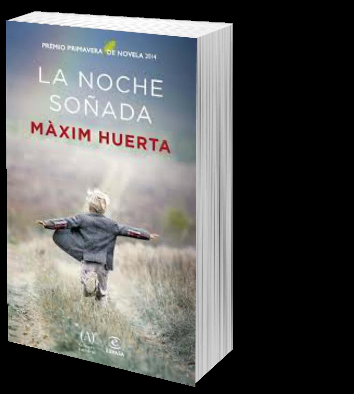 Noventa y dos libros blog literario rese a la noche for Maxim huerta libros