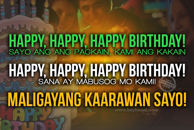 best tagalog birthday quotes and greetings for friends boy banat