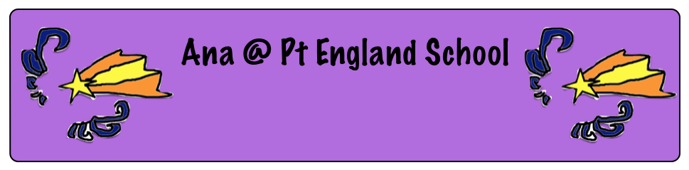 Ana @ Pt England School