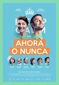 Ahora o nunca (2015) ()