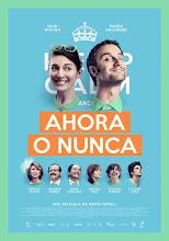 Ahora o nunca (2015)