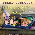 An Early Wake  A County Cork Mystery. Book 3 Sheila Connolly Amy Rubinate