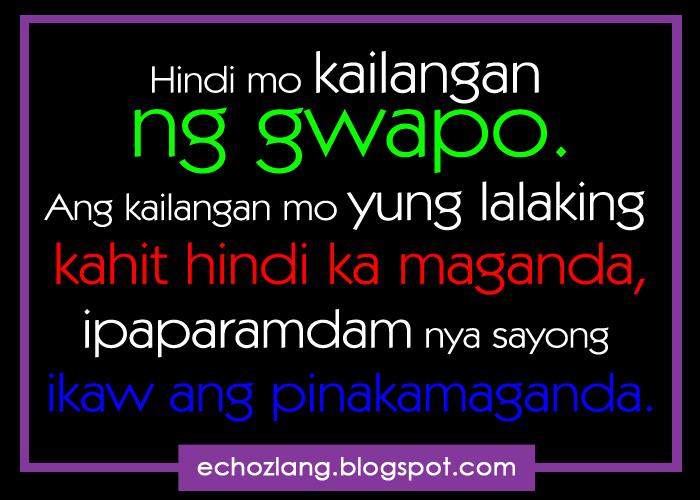 Hindi mo kailangan ng gwapo  Alam mo kung bakit Ikaw Na Maganda Quotes
