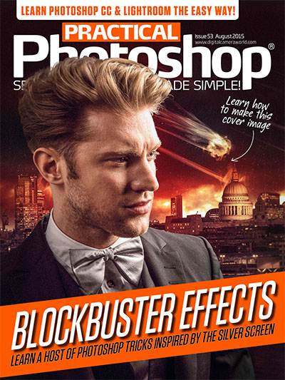 Practical Photoshop Magazine Issue 153 August 2015