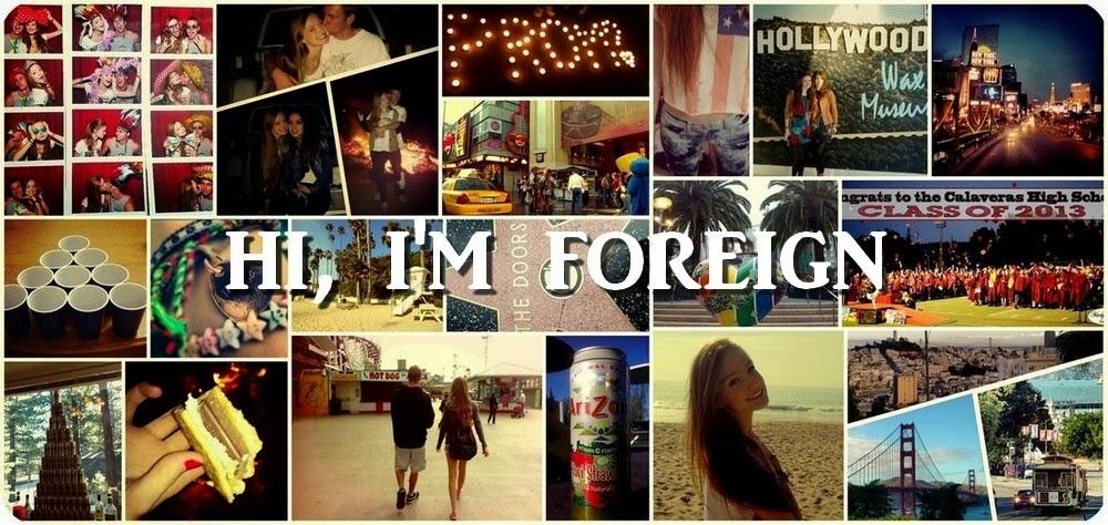 hi, i'm foreign