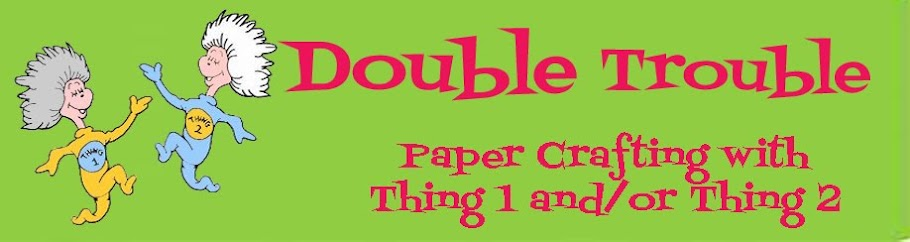 Double Trouble Paper Crafting